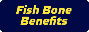 Fish Bone Benefits
